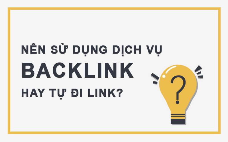 nên sử dụng dịch vụ backlink không